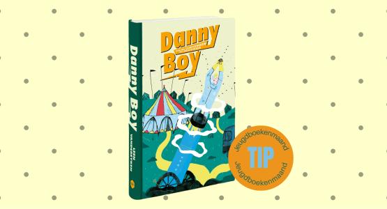 Danny Boy geselecteerd als boekentip voor jeugdboekenmaand 2022