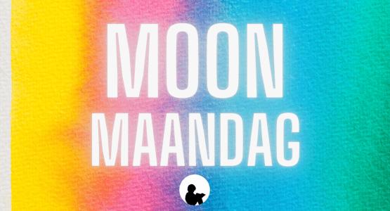 Moon Maandag - #9