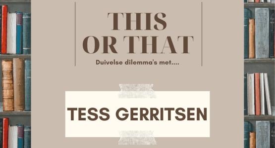 15 this or that-vragen aan... Tess Gerritsen