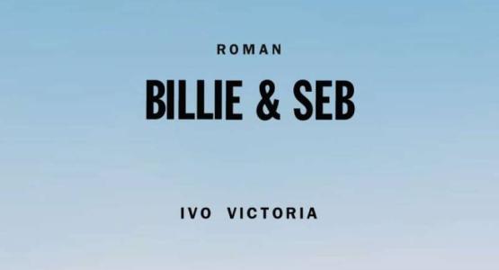 Filmrechten verkocht van Ivo Victoria's roman 'Billie & Seb'