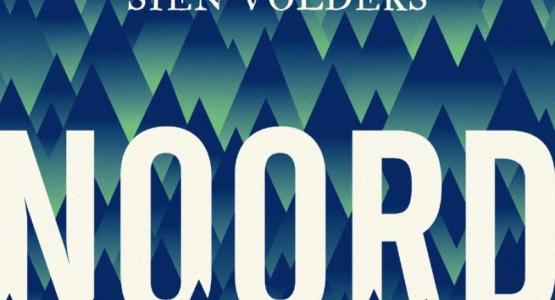 Win een gesigneerd exemplaar van 'Noord' van Sien Volders