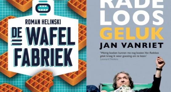 De wafelfabriek en Radeloos geluk op longlist voor de Bookspot-Literatuurprijs