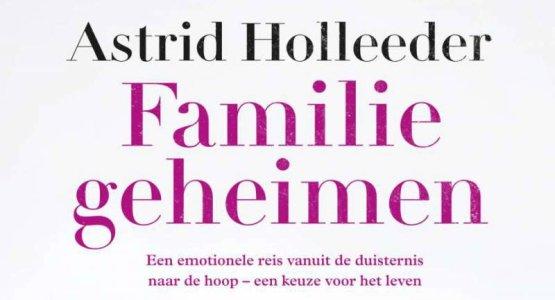 'Familiegeheimen' van Astrid Holleeder komt binnen op eerste plaats van de Bestseller60