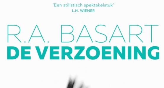 Lovende ontvangst De verzoening van R.A. Basart: vier sterren in VK en NRC!