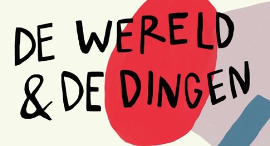 De wereld en de dingen - Emma Zuiderveen