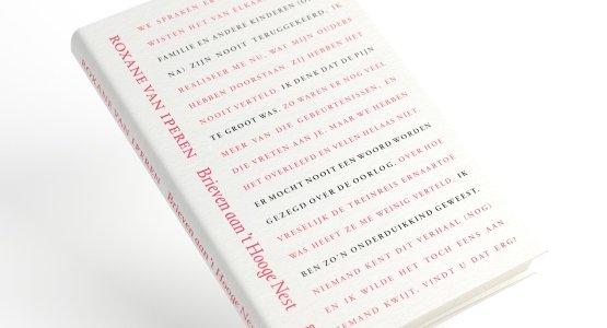 Verschenen:  'Brieven aan 't Hooge Nest', het nieuwe boek van Roxane van Iperen