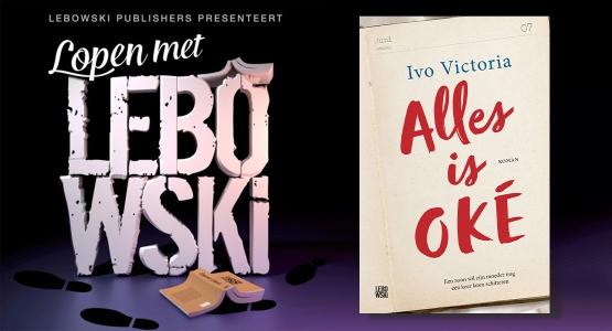 Ivo Victoria over 'Alles is OKÉ' - Lopen met Lebowski #20