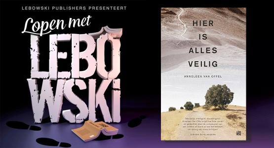 Anneleen Van Offel over 'Hier is alles veilig' - Lopen met Lebowski #22