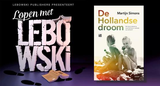 Martijn Simons over 'De Hollandse droom' - Lopen met Lebowski #23