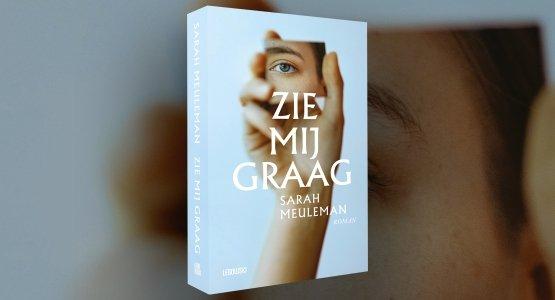 'Zie mij graag' van Sarah Meuleman verschenen: trailer en interview
