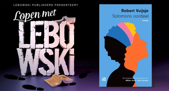 Robert Vuijsje over 'Salomons oordeel' - Lopen met Lebowski #14