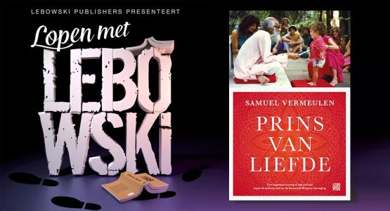 Samuel Vermeulen over 'Prins van Liefde' - Lopen met Lebowski #13