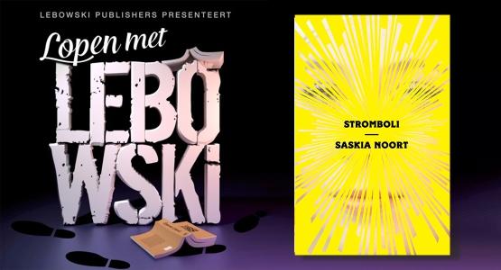 Saskia Noort over 'Stromboli' - Lopen met Lebowski #6