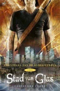 Paperback: Kronieken van de Onderwereld: Deel 3 Stad van Glas - Cassandra Clare
