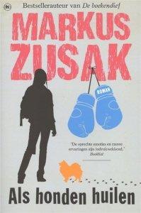 Paperback: Als honden huilen - Markus Zusak