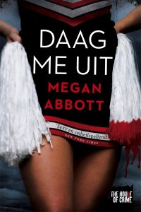 Digitale download: Daag me uit - Megan Abbott