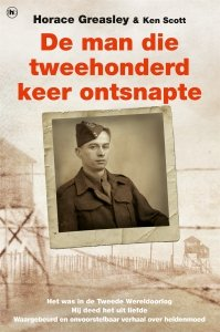 Paperback: De man die tweehonderd keer ontsnapte - Horace Greasley