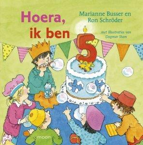 Gebonden: Hoera, ik ben 5 - Marianne Busser & Ron Schröder