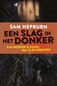 Paperback: Een slag in het donker - Sam Hepburn