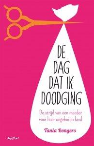 Paperback: De dag dat ik doodging - Tania Bongers