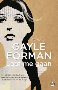 Paperback: Laat me gaan - Gayle Forman