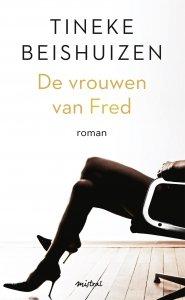 Paperback: De vrouwen van Fred - Tineke Beishuizen