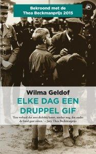 Paperback: Elke dag een druppel gif - Wilma Geldof