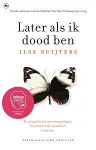 Paperback: Later als ik dood ben - Ilse Ruijters