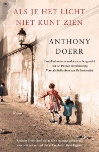 Paperback: Als je het licht niet kunt zien - Anthony Doerr