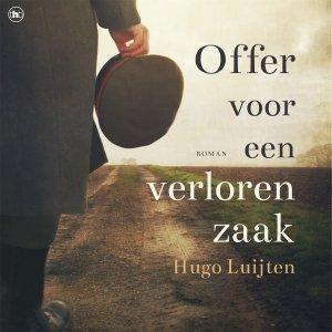 Audio download: Offer voor een verloren zaak - Hugo Luijten