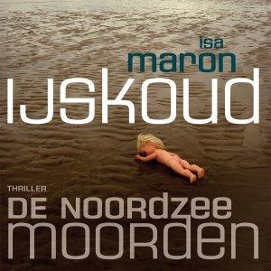 Audio download: De Noordzeemoorden 2 IJskoud - Isa Maron