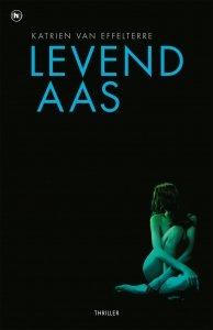 Paperback: Levend aas - Katrien Van Effelterre