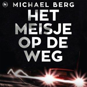 Audio download: Het meisje op de weg - Michael Berg