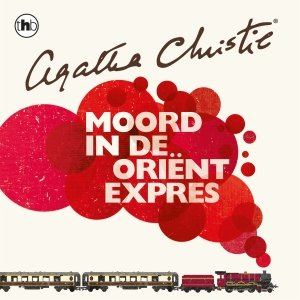 Audio download: Moord in de Orient-Expres - Agatha Christie