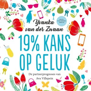 Audio download: 19% kans op geluk - Yvanka van der Zwaan