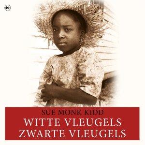 Audio download: Witte vleugels, zwarte vleugels - Sue Monk Kidd