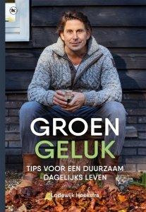 Paperback: Groen geluk - Lodewijk Hoekstra