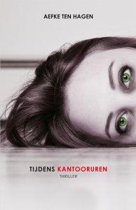 Paperback: Tijdens kantooruren - Aefke ten Hagen