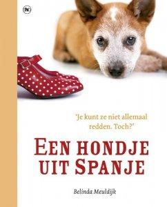 Paperback: Een hondje uit Spanje - Belinda Meuldijk