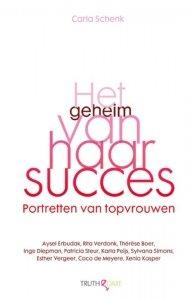 Paperback: Het geheim van haar succes - Carla Schenk