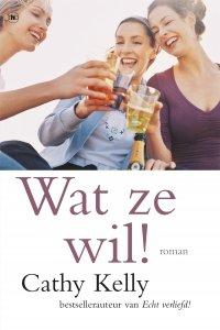 Paperback: Wat ze wil - Cathy Kelly