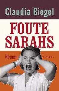 Paperback: Foute Sarah's - Claudia Biegel