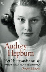 Paperback: Audrey Hepburn - Het Nederlandse meisje - Robert Matzen