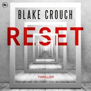 Audio download: Reset - Blake Crouch