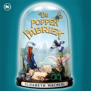 Audio download: De poppenfabriek - Elizabeth Macneal