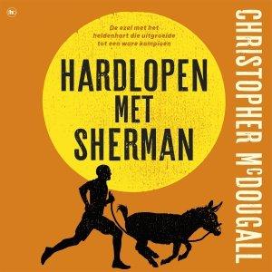Audio download: Hardlopen met Sherman - Christopher McDougall