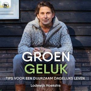 Audio download: Groen geluk - Lodewijk Hoekstra
