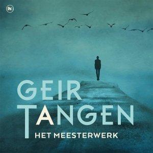 Audio download: Het meesterwerk - Geir Tangen