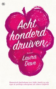 Paperback: Achthonderd druiven - Laura Dave