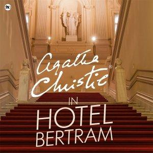 Audio download: In hotel Bertram - Agatha Christie